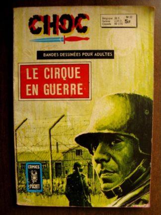 BD CHOC (2E SERIE) N°22 Le cirque en guerre - ARTIMA 1977