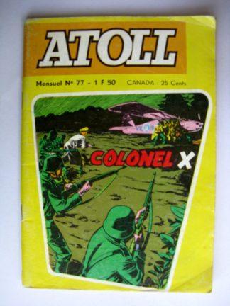 BD ATOLL N°77 COLONEL X - Jeunesse et Vacances 1973