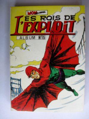 LES ROIS DE L'EXPLOIT ALBUM 15 (N°43-44-45) (Mon Journal)