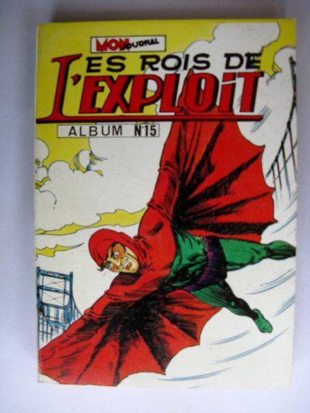 BD LES ROIS DE L'EXPLOIT - ALBUM 15 (N°43-44-45) MON JOURNAL