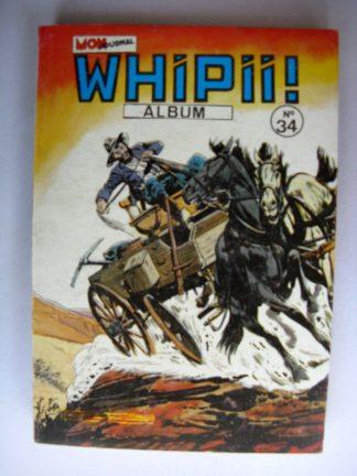 BD WHIPII ALBUM 34 (N°98-99-100) Stormy Joe - Larry Yuma