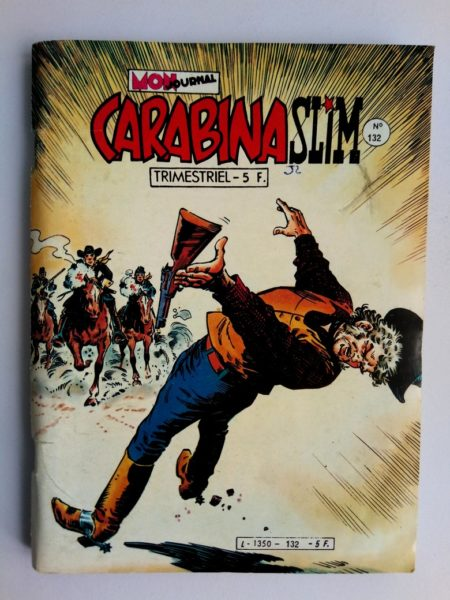 BD CARABINA SLIM N°132 Mon Journal 1981 : La vengeance du scout