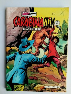 CARABINA SLIM N°133 Mon Journal 1982 – La frontière des Pawnees