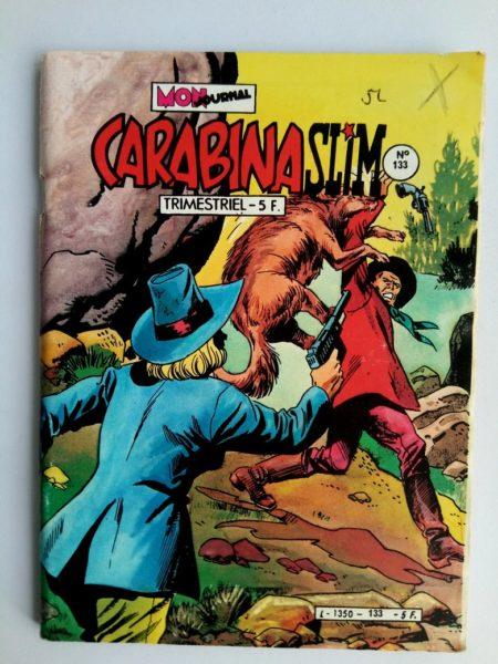 BD CARABINA SLIM N°133 Mon Journal 1982 : La frontière des Pawnees