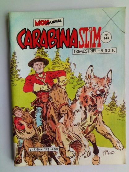BD CARABINA SLIM N°143 Mon Journal 1984 : Mission dans les Black Hill