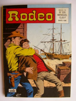 RODEO N°535 TEX WILLER – Le complot (5e partie) SEMIC 1996