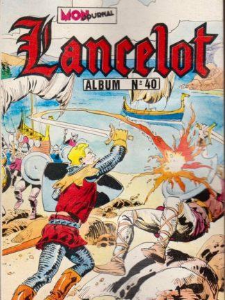 BD LANCELOT ALBUM 40 (N° 136-137-138) : Escalibur - L'épée de feu