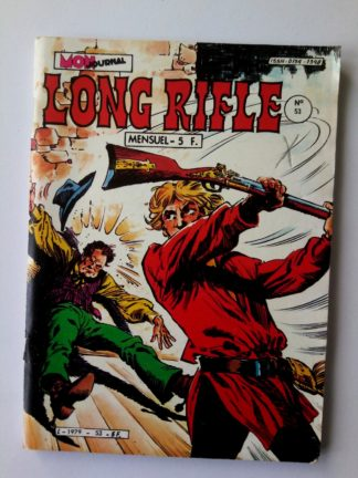 BD LONG RIFLE N°53 MON JOURNAL 1982 :Les Saltimbanques