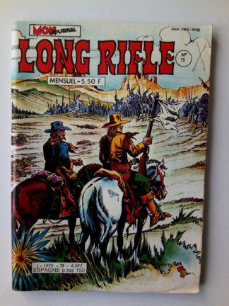 BD LONG RIFLE N°79 MON JOURNAL 1982 :Le grand massacre