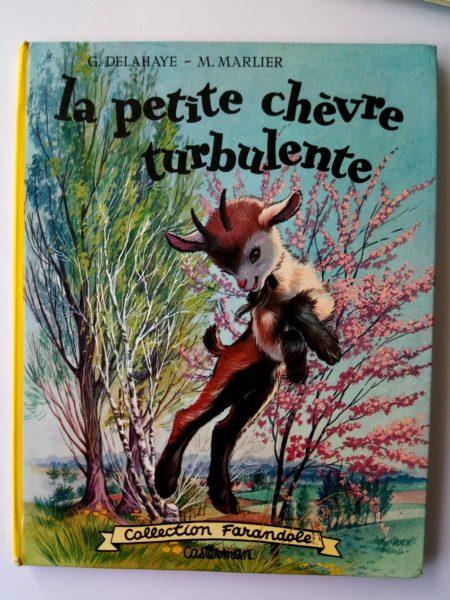La Petite chèvre turbulente - Collection Farandole 1964 (Gilbert Delahaye - Marcel Marlier)