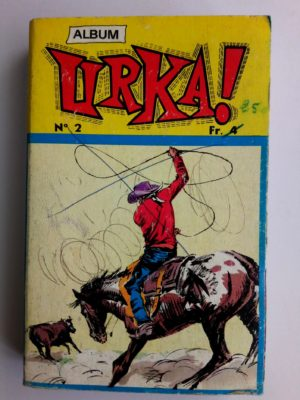 URKA ALBUM 2 (N°3-4) Editions des Remparts 1971