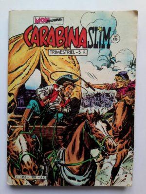 CARABINA SLIM N°135 Mon Journal 1982 – Ce n'est pas du gâteau, Slimmy