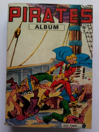 BD PIRATES ALBUM 1 (N°28-29-30) MON JOURNAL 1967