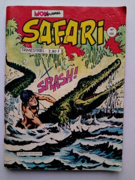 SAFARI (Mon Journal) N° 134 Katanga JOE - Panne sèche