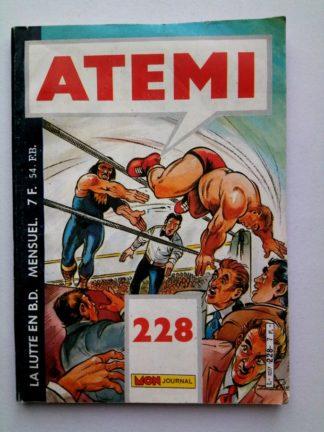 ATEMI (Mon Journal) N° 228 POING D'ACIER - Un homme traqué