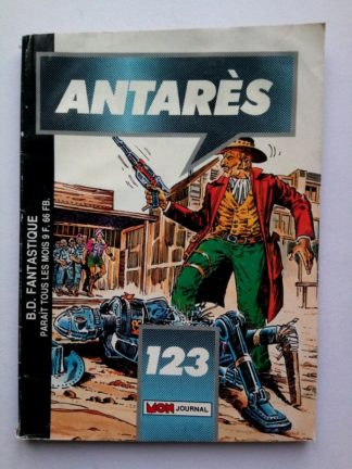 ANTARES (Mon Journal) N° 123 La prison de la mort lente