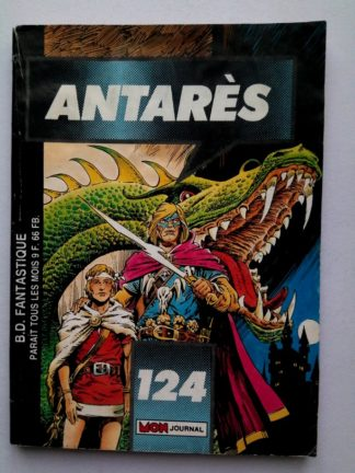ANTARES (Mon Journal) N° 124 Le royaume perdu