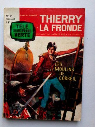 Thierry la Fronde n° 11 - Les moulins de Corbeil - Télé Série - Oz 1965