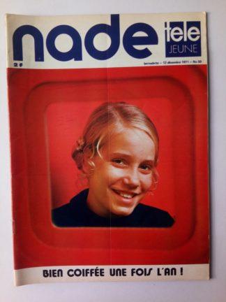 NADE N° 50 Les jumelles - La Clef (12 décembre 1971) Janine Lay