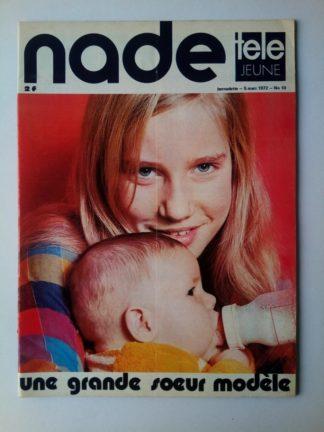NADE N° 10 Les jumelles - Un éléphant blanc (5 mars 1972) Janine Lay