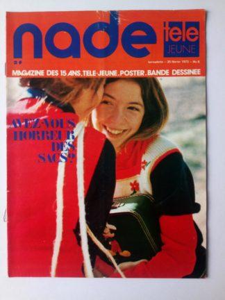NADE N° 8 Les jumelles - Opération Wagner (25 février 1973) Janine Lay