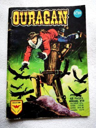 OURAGAN N° 15 Le robot invincible (AREDIT 1968) - Jim Ouragan