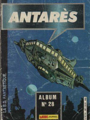 ANTARES (Mon Journal) ALBUM 28 (N° 82-83-84)