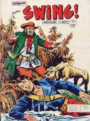 CAPTAIN SWING N° 100 - L'infernal tondu moustachu - MON JOURNAL 1974