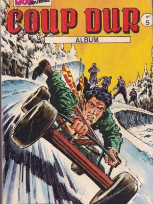 COUP DUR ALBUM 5 (N°13-14-15) – Mon Journal 1976