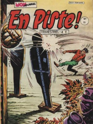 EN PISTE 1e série N°13 – L'ennemi intime – Mon Journal 1981
