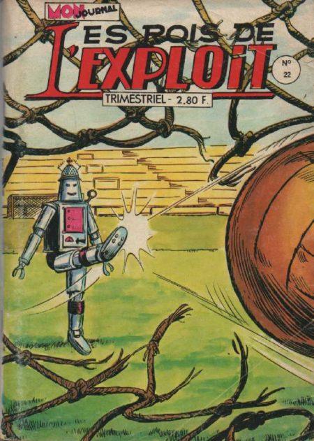 LES ROIS DE L'EXPLOIT N°22 Les As Du Sport - Mon Journal 1978