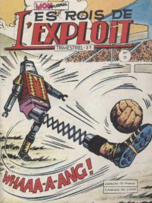 LES ROIS DE L'EXPLOIT N°26 Les As Du Sport – Mon Journal 1979
