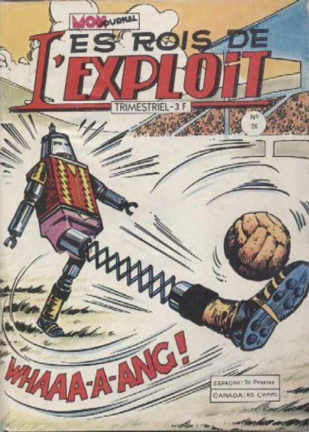 LES ROIS DE L'EXPLOIT N°26 Les As Du Sport - Mon Journal 1979