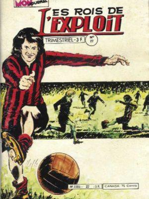 LES ROIS DE L'EXPLOIT N°27 Les As Du Sport – Mon Journal 1979