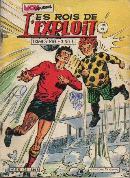 LES ROIS DE L'EXPLOIT N°29 Le Sorcier Du Foot - Mon Journal 1980