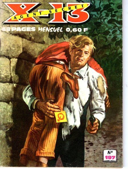 X13 AGENT SECRET N°197 L'homme à la sarbacane (IMPERIA 1969)