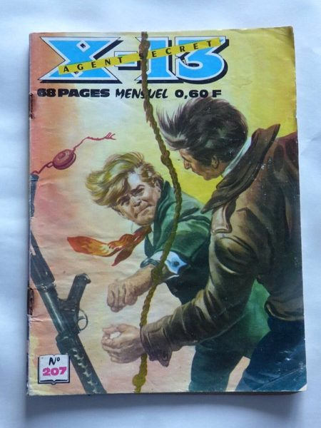 X13 AGENT SECRET N°207 - Les heures dangereuses - IMPERIA 1969
