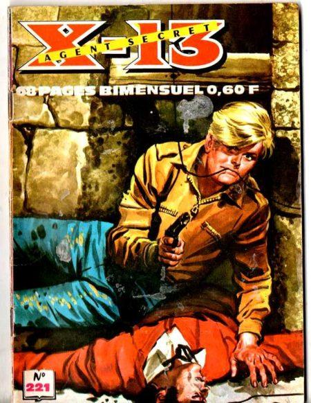 X13 AGENT SECRET N°221 - Réunions d'espions - IMPERIA 1970
