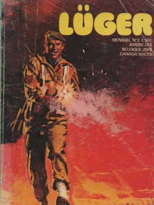 LUGER N°2 – Le châtiment du bavard – RHODOS PRESSE 1974