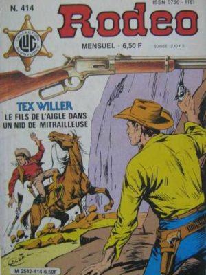 RODEO N°414 – TEX WILLER – La bande à Durbin (2e partie) LUG 1986