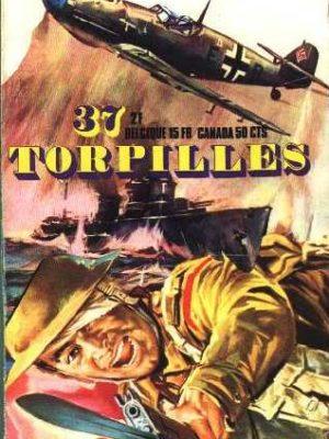 TORPILLES N°37 La soif de l'or (Snec 1972)