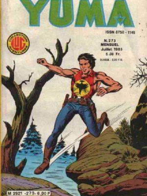 YUMA (1e Série) N°273 ZAGOR – La folie de Chico – LUG 1985