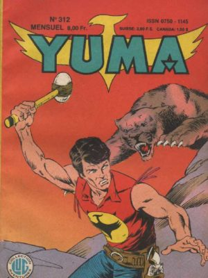 YUMA (1e Série) N°312 ZAGOR – Un pari inutile – LUG 1988
