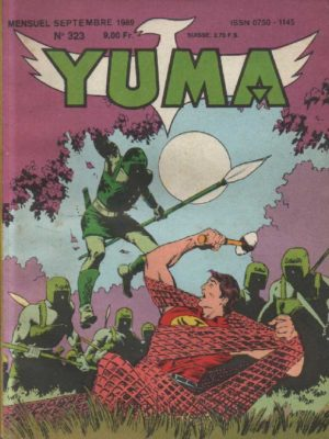 YUMA (1e Série) N°323 ZAGOR – Traversée du désert – LUG 1989