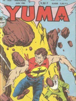 YUMA (1e Série) N°332 ZAGOR – La vallée de la peur (3) LUG 1990