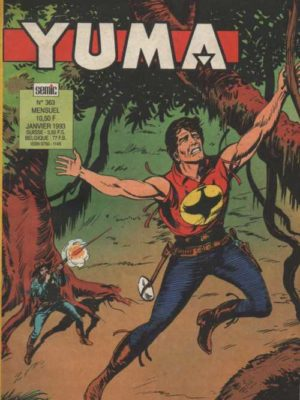 YUMA (1e Série) N°363 ZAGOR – Chasse à l'homme (2e partie) LUG 1993