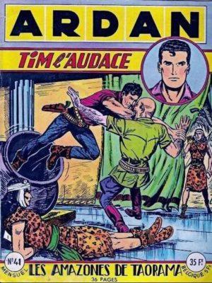 ARDAN (1e série) N°41 TIM l'Audace – Les amazones de Taorama – ARTIMA 1955