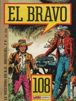 EL BRAVO (Mon Journal) N°108 Bronco Et Bella (La squaw blanche)