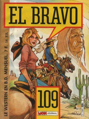 EL BRAVO (Mon Journal) N°109 Bronco Et Bella (La piste rouge)