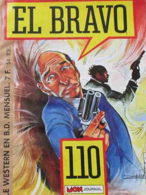 EL BRAVO (Mon Journal) N°110 Bronco Et Bella (Cap sur Mesilla)
